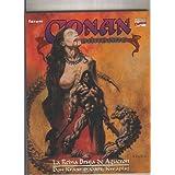 Conan el barbaro: la reina bruja de Aqueron.