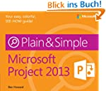 Microsoft Project 2013 Plain &amp; Simple