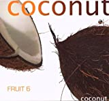 Fruit 6 - coconut Various