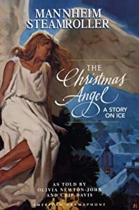 Mannheim Steamroller - The Christmas Angel A Story On Ice from American Gramaphone
