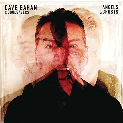 Angels & Ghosts by Dave Gahan & Soulsavers (2015-08-03)