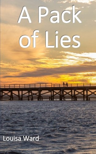 A Pack of Lies: Volume 1 (Lying About)