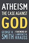 Atheism: The Case Against God (The Sk...