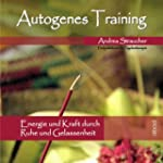 Autogenes Training: Energie und Kraft...