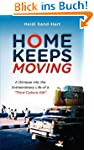 Home Keeps Moving: A Glimpse Into the...