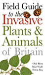 Field Guide to Invasive Plants and An...