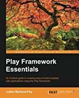 Play Framework Essentials Front Cover