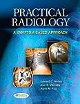 Practical Radiology A Symptom Based A...