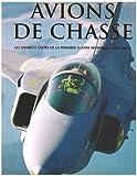 echange, troc Jim Winchester - Avions de Chasse, les modèles cultes de la première guerre mondiale à nos jours