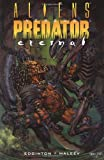 Aliens vs. Predator: Eternal (1569714096) by Edginton, Ian