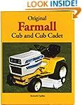 Original Farmall Cub and Cub Cadet