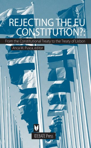 Rejecting the EU Constitution? From the constitutional treaty to the Treaty of Lisbon
