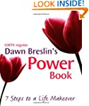 The Power Book: A 7-Step Life Makeover