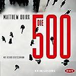 Die 500 | Matthew Quirk