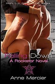 Falling Down (Rockstar, Book 1)