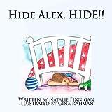 Hide Alex Hide (Alex, Dragon & Spider Book 1)