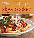 Better Homes and Gardens Skinny Slow Cooker (Better Homes and Gardens Cooking)