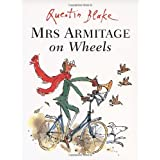 Mrs Armitage on Wheelsby Quentin Blake