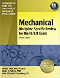img - for Mechanical Discipline-Specific Review for the FE/EIT Exam, 2nd ed. by Saad PhD PE Michel Tabrizi PhD Abdie H. Lindeburg PE Michael R. (2006-01-15) Paperback book / textbook / text book