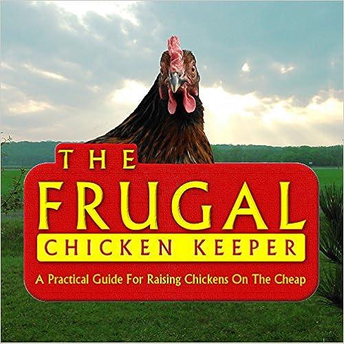 The frugal chicken Keeper