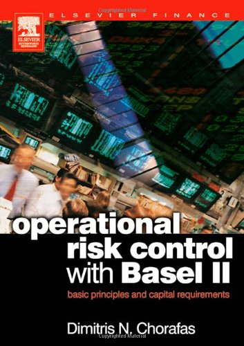 OPERATIONAL RISK: Basic Principles and Capital Requirements