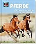 Pferde. Von frechen Fohlen und wilden...