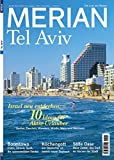 MERIAN Tel Aviv: Israel aktiv erleben (MERIAN Hefte)