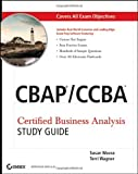 img - for By Susan Weese CBAP / CCBA Certified Business Analysis Study Guide (1st Edition) book / textbook / text book
