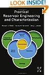 Practical Reservoir Engineering and C...