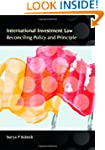 International Investment Law: Reconci...