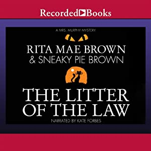 The Litter of the Law | [Rita Mae Brown]