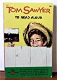 img - for Tom Sawyer to read aloud book / textbook / text book