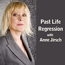 Past Life Regression Speech by Anne Jirsch