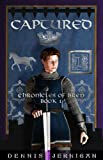 img - for Captured (Chronicles of Bren Book 1) book / textbook / text book