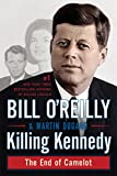 Killing Kennedy: The End of Camelot
