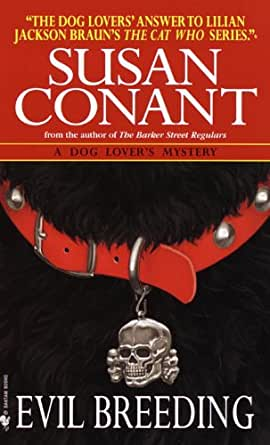 Evil Breeding (A Dog Lover's Mystery) - Kindle edition by Susan Conant