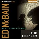 The Heckler: 87th Precinct, Book 12 (       UNABRIDGED) by Ed McBain Narrated by Dick Hill