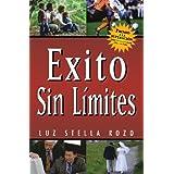 Exito Sin Limites (Spanish Edition) ~ Luz Stella Rozo