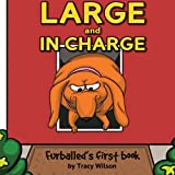 Furballed Large and In Charge ~ Tracy Wilson