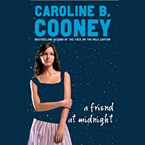A Friend At Midnight | [Caroline B. Cooney]