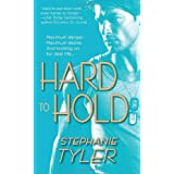 Hard to Hold: A Novelby Stephanie Tyler