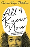 Book - All I Know Now: Wonderings and Reflections on Growing Up Gracefully