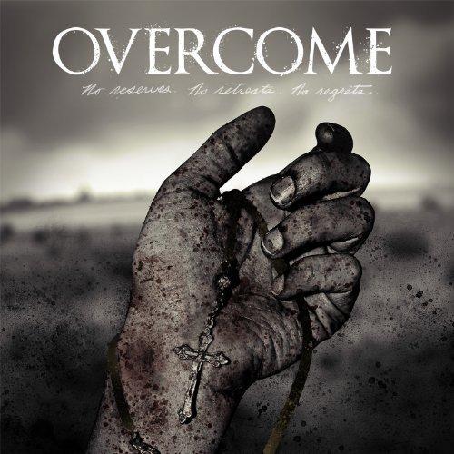 No Reserves. No Retreats. No Regrets. by Overcome [2013] Audio CD PDF
