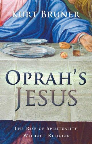 Oprah's Jesus, Kurt Bruner