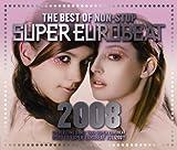 ザ・ベスト・オブ・ノンストップ・スーパー・ユーロビート2008