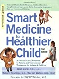 img - for Smart Medicine for a Healthier Child by Janet Zand (2003-01-06) book / textbook / text book