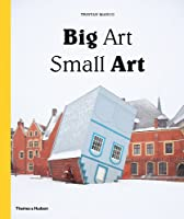 Big Art / Small Art