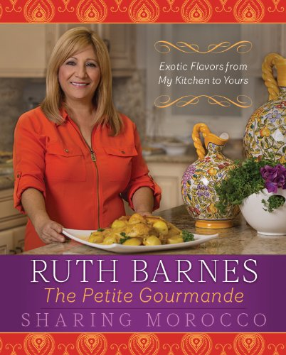 Sharing Morocco: Exotic Flavors from My Kitchen to Yours by Ruth Barnes