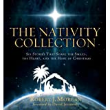 The Nativity Collectionby Robert Morgan