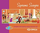Supersonic Swingers: Around the World with the Art of Shag (0975107887) by Shag